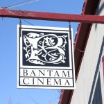 Bantam Cinema closed indefinitely